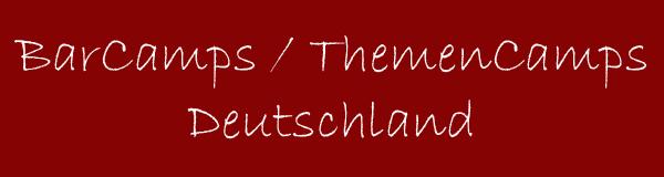 BarCamps / ThemenCamps Deutschland